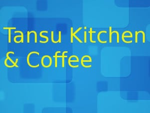 tansu kitchen & coffeee