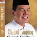 Biodata Chairul Tanjung Si Anak Singkong