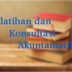 Pelatihan dan Konsultasi Akuntamatika