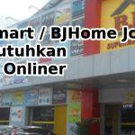 Homemart / BJHome Jogja Membutuhkan Admin Onliner