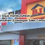 BJ Home Jogja membutuhkan Sales Consultant (Lowongan Sales Consultant)